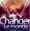 Changer le monde - anonyme production (2012)
