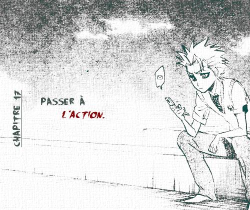 Chapitre 17 : Passer à l'action.