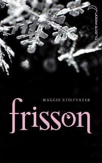 Frisson by Maggie Stiefvater