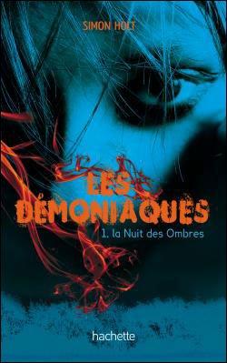 Les Démoniaques by Simon Holt
