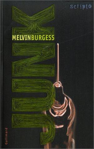 Junk by Melvin Burgess