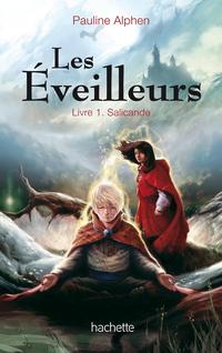 Les Eveilleurs by Pauline Alphen