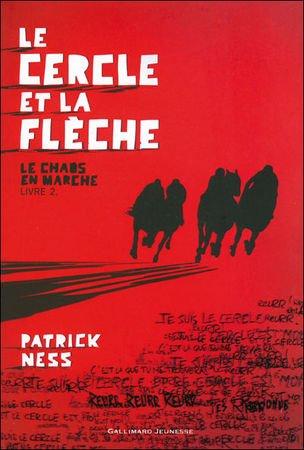 Le Chaos en Marche by Patrick Ness
