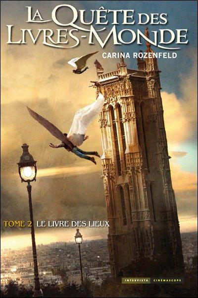 La Quête des Livres Mondes by Carina Rozenfeld