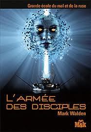 L' Armée des Disciples by Mark Walden