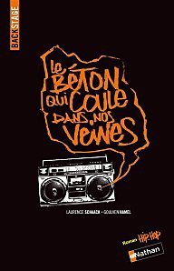 Le Béton qui coule dans nos veines by Laurence Schaack et Goulven Hamel