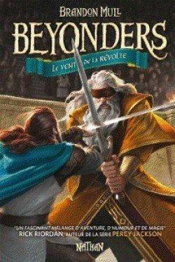 Beyonders : le Vent de la Révolte by Brandon Mull