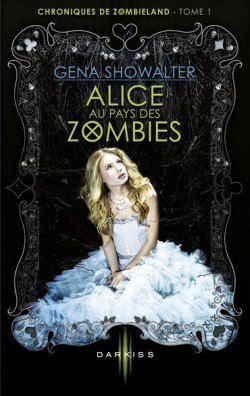 Alice aux pays des zombies by Gena Showalter