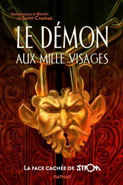 Le Démon aux milles visages by Emmanuelle et Benoît de Saint-Chamas