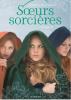 Soeurs Sorcières 2 by Jessica Spotswood
