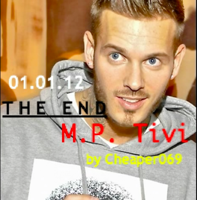 M.P. Tivi THE END