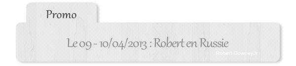 | Promo | Robert en Russie.
