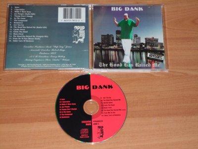 BIG DANK - THE HOOD HAS RAISED ME - 1996 - LITTLE ROCK / ARKANSAS