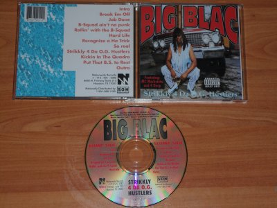 BIG BLAC -STRICTLY 4 DA O.G HUSTLERS - 1995 - HOUSTON / TX
