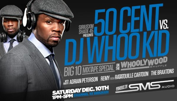 50 Cent vs. DJ Whoo Kid on Shade 45 Sirius XM This Saturday! Tune In!!