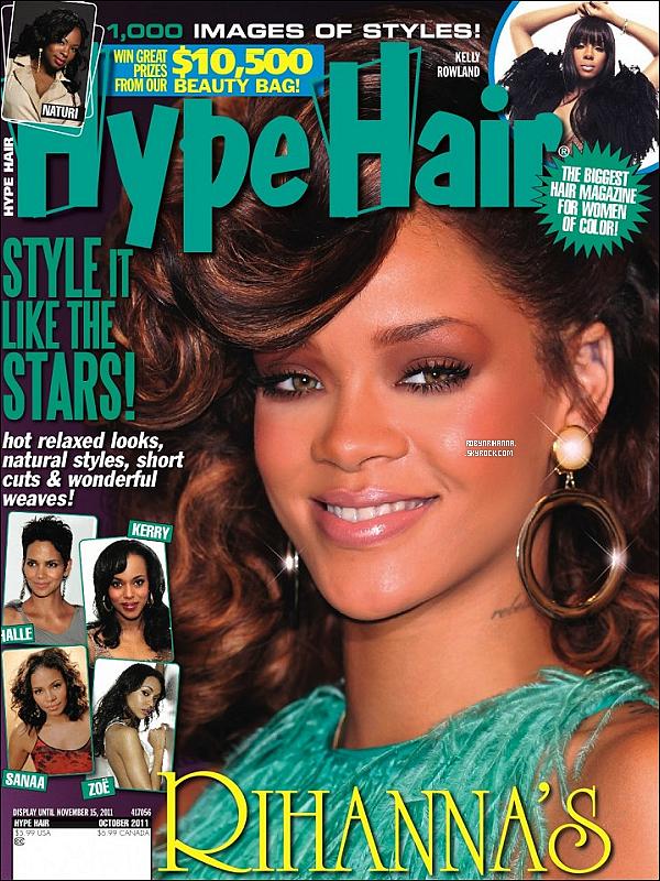 .  *Cover* '-'  Notre belle Rihanna fait la couverture du magazine « Hype Hair ». T'aimes ? .