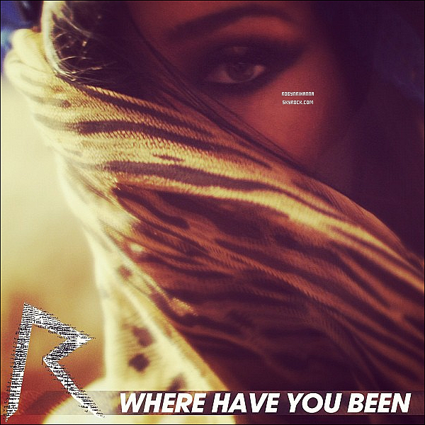 ". VOICI LA POCHETTE OFFICIELLE  DE "" WHERE HAVE YOU BEEN"" ! ."