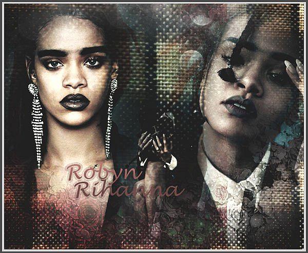__// *Robyn Rihanna Fenty
