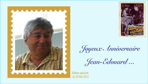 Bon anniversaire Jean Edouard