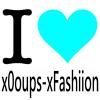 x0oups-xFashiion