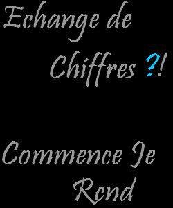 Echange De Chiiffres ;)