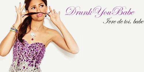 répertoire #18 : DrunkYouBabe