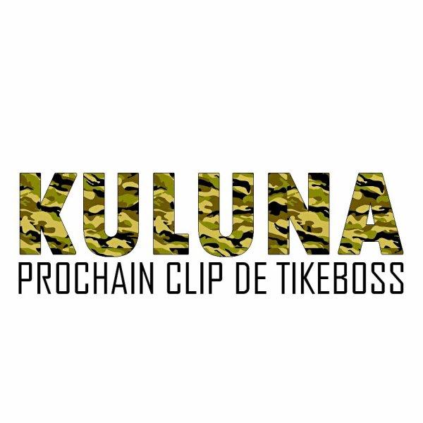 """NOUVEAU CLIP DE TIKEBOSS """"KULUNA"""" BIENTÔT EN LIGNE"""