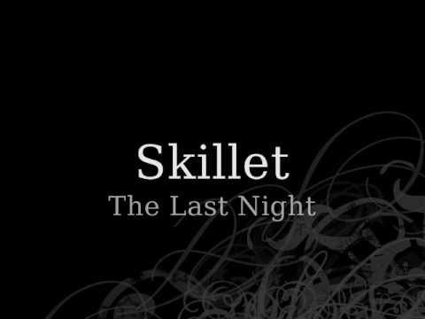 Comatose / Skillet - The Last Night (2006)
