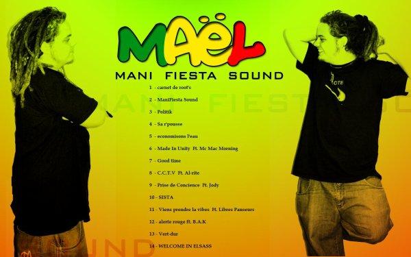 Mael - ManiFiesta Sound : 1ere net tape. ALBUM TOUJOURS DISPO GRATUITEMENT !!!