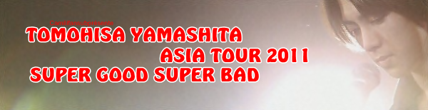 DVD Asia Tour 2011 Super good super bad (complet)