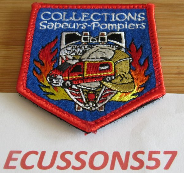 ÉCUSSON NON OFFICIEL ( COLLECTION SAPEURS-POMPIERS )      .