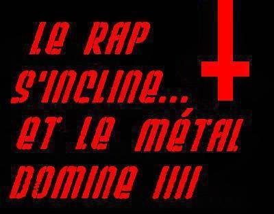 VIVE LE METALLL !!!! :D <3