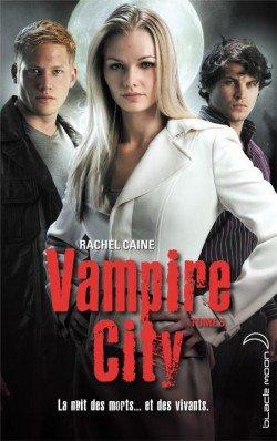Vampire City-Tome 5