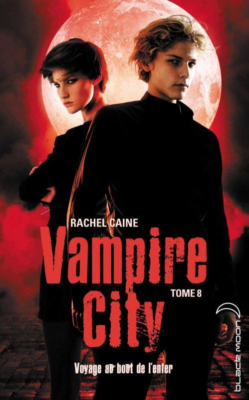 Vampire City-Tome 8