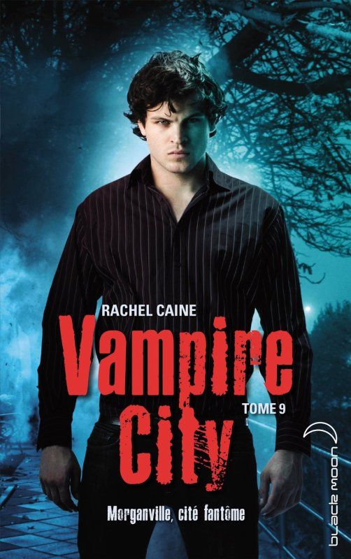 Vampire City-Tome 9