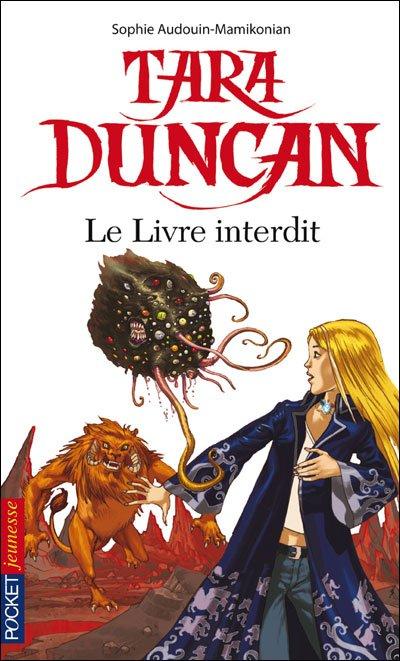 Tara Duncan - Tome 2 - Le Livre Interdit