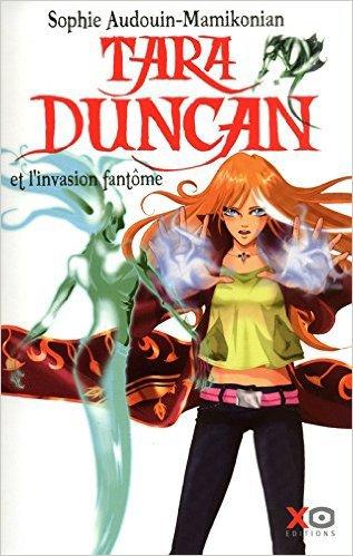 Tara Duncan - Tome 7 - L'invasion Fantôme