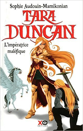 Tara Duncan - Tome 8 - L'imperatrice Malèfique