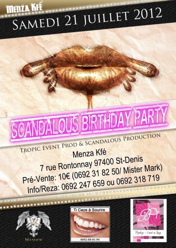 scandalous party anniversaire / mister mark