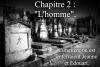 """Chapitre 2 : """"L'homme""""."""