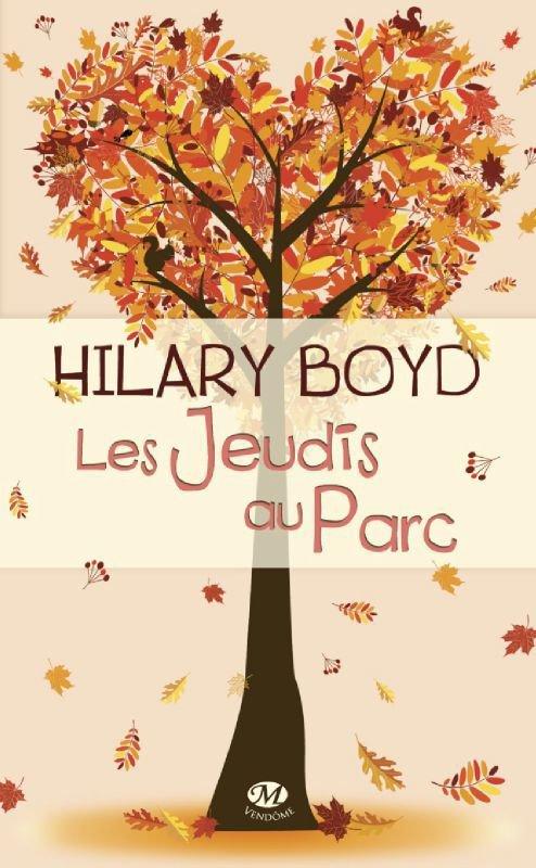 Les jeudis au parc de Hilary Boyd S'inscrire à la newsletter