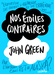 Nos étoiles contraires de John Green. S'inscrire à la newsletter