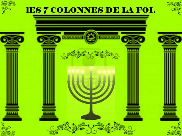 Les 7 colonnes de la foi.