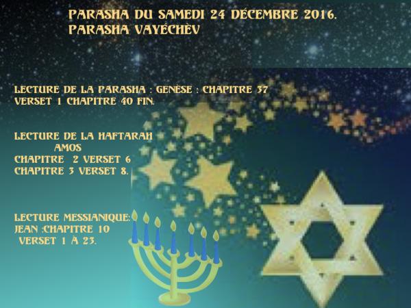 Parasha du samedi 24 décembre 2016.