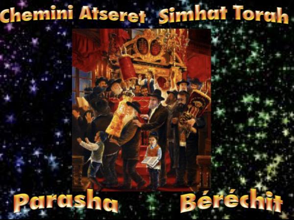 Chemini Atseret Simhat Torah et Parasha Béréchit
