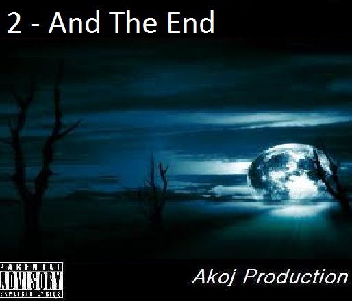 2 - And The End