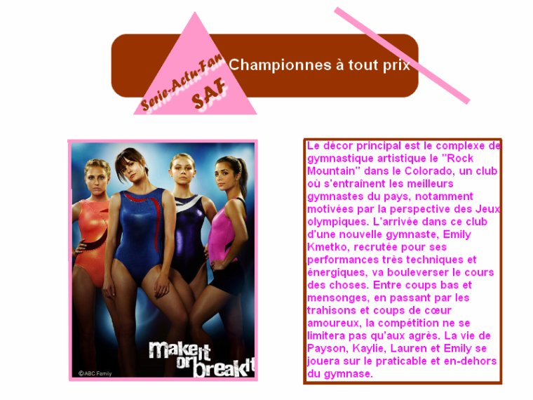 Championnes à tout prix ( Make it or break it )