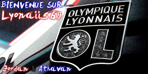 -- > Bienvenue à L'Olympique Lyonnais ! < --