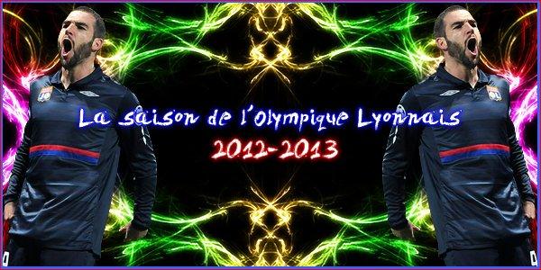 -- > La saison de L'OL 2012 - 2013 < --