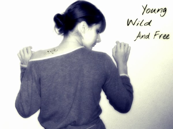 ~Citation~ Young Wild and free!